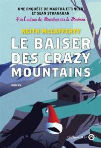 Le baiser des Crazy Mountains
