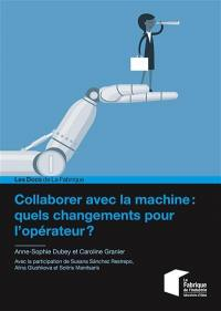 Collaborer avec la machine