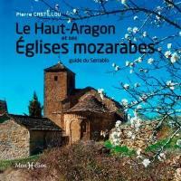 Le Haut-Aragon et ses églises mozarabes