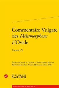 Commentaire Vulgate des Métamorphoses d'Ovide