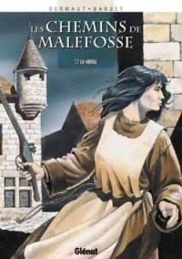 Les chemins de Malefosse. Volume 7, La Vierge