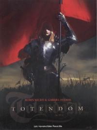 Totendom. Volume 1, Acte 1