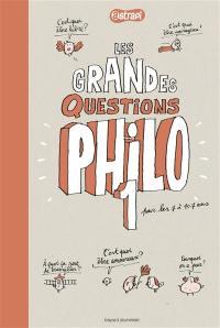 Pense pas bête. Volume 1, Les grandes questions philo des 7-11 ans
