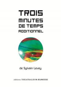 Trois minutes de temps additionnel