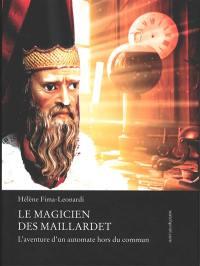 Le magicien des Maillardet