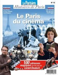 Parisien (Le), hors série : histoires de Paris. n° 12, Le Paris du cinéma