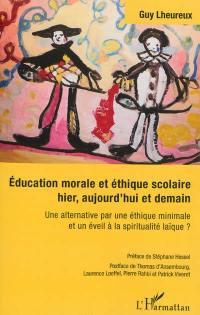 Education morale et éthique scolaire hier, aujourd'hui et demain