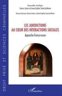 Les juridictions au coeur des interactions sociales