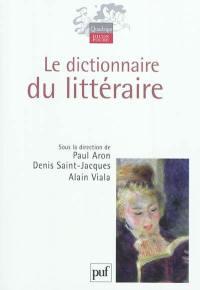 Le dictionnaire du littéraire