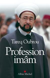 Profession imam : entretiens avec Michaël Privot et Cédric Baylocq