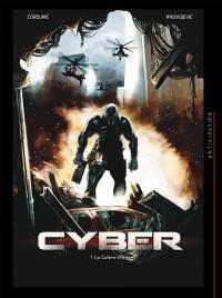 Cyber. Volume 1, La colère d'Arès