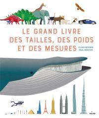 Le grand livre des tailles, des poids et des mesures