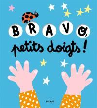 Bravo, petits doigts !