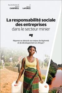 La responsabilité sociale des entreprises dans le secteur minier