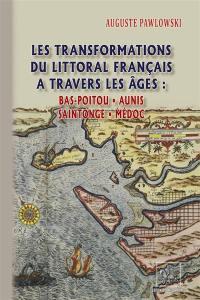 Les transformations du littoral français à travers les âges
