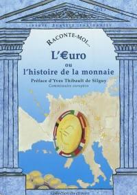 L'euro ou L'histoire de la monnaie