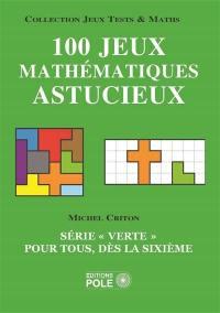 100 jeux mathématiques astucieux