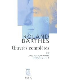 Oeuvres complètes. Volume 3, 1968-1971