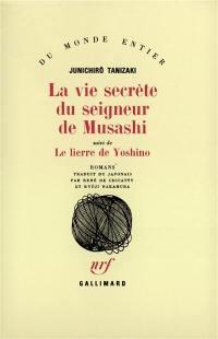 La vie secrète du seigneur de Musashi; Le lierre de Yoshino
