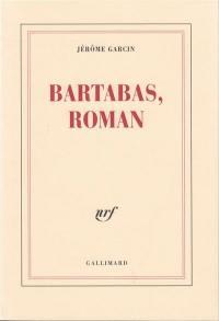 Bartabas, roman