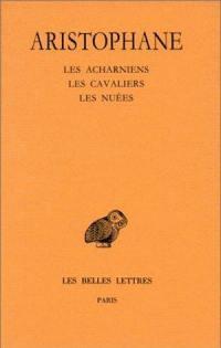 Comédies. Volume 1, Les Acharniens
