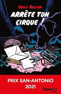 Arrête ton cirque !