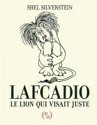 Oncle Shelby raconte Lafcadio, le lion qui visait juste