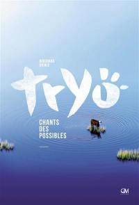 Tryo : chants des possibles