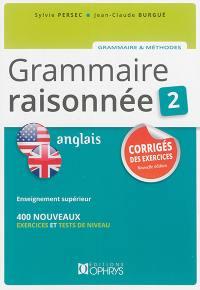 Grammaire raisonnée 2, anglais