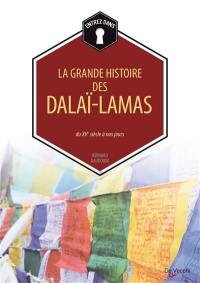 La grande histoire des dalaï-lamas