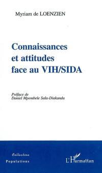 Connaissances et attitudes face au VIH-sida