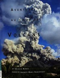 Aventures au coeur des volcans