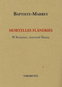 Mortelles flâneries