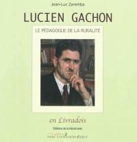 Lucien Gachon