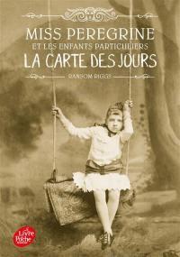 Miss Peregrine et les enfants particuliers. Volume 4, La carte des jours