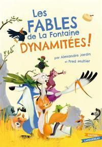 Les fables de La Fontaine dynamitées !