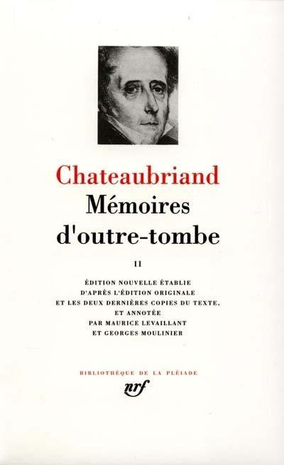 Mémoires d'outre-tombe. Volume 2,