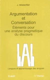 Argumentation et conversation : éléments pour une analyse pragmatique du discours