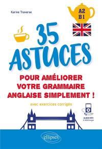 35 astuces pour améliorer votre grammaire anglaise simplement !