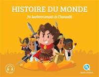 Histoire du monde : les bouleversements de l'humanité