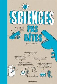 Sciences pas bêtes