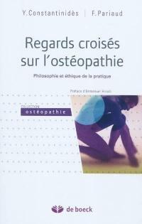 Regards croisés sur l'ostéopathie