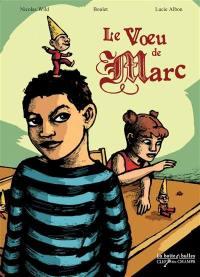 Le voeu de Marc