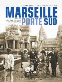 Marseille, porte Sud (1905-2005)