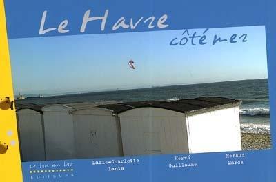 Le Havre côté mer