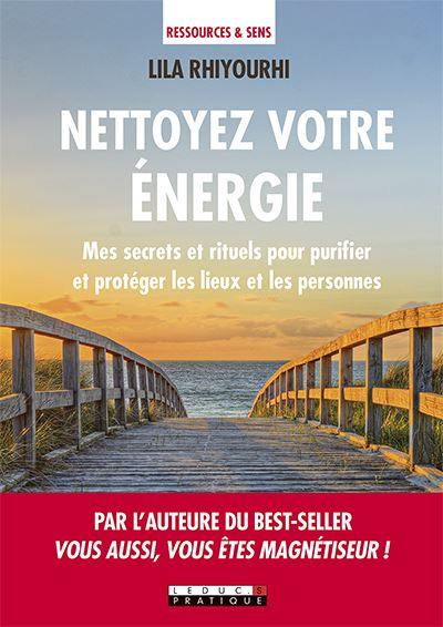 Nettoyez votre énergie