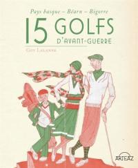 15 golfs d'avant-guerre