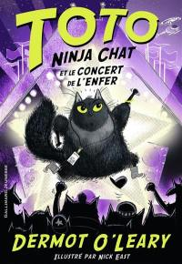 Toto ninja chat. Volume 3, Toto ninja chat et le concert de l'enfer