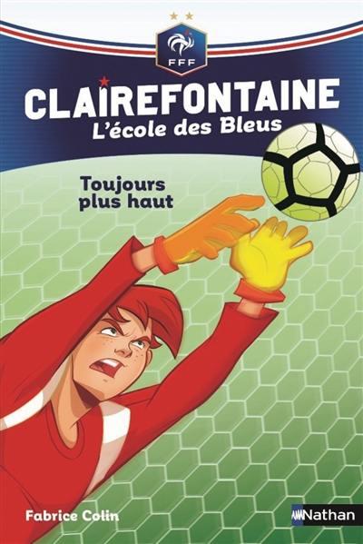 Clairefontaine. Volume 7, Toujours plus haut