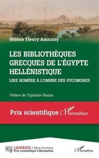Les bibliothèques grecques de l'Egypte hellénistique